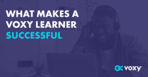 What Makes a Voxy Learner Successful