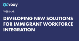 Developing New Solutions for Immigrant Workforce Integration