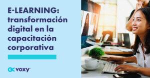 E-learning: transformación digital en la capacitación corporativa