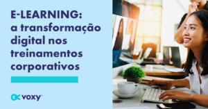 E-learning: A Transformação Digital Nos Treinamentos Corporativos