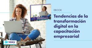 Ebook: Tendencias de la transformación digital en la capacitación empresarial