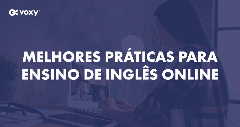 Webinar Melhores Práticas para Ensino de Inglês Online