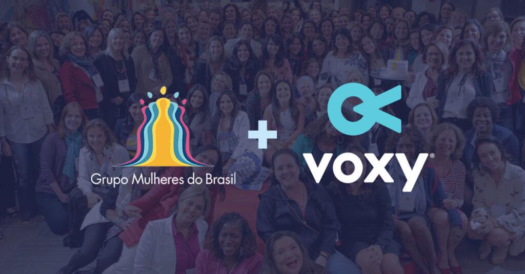Voxy e Grupo Mulheres do Brasil firmam parceria