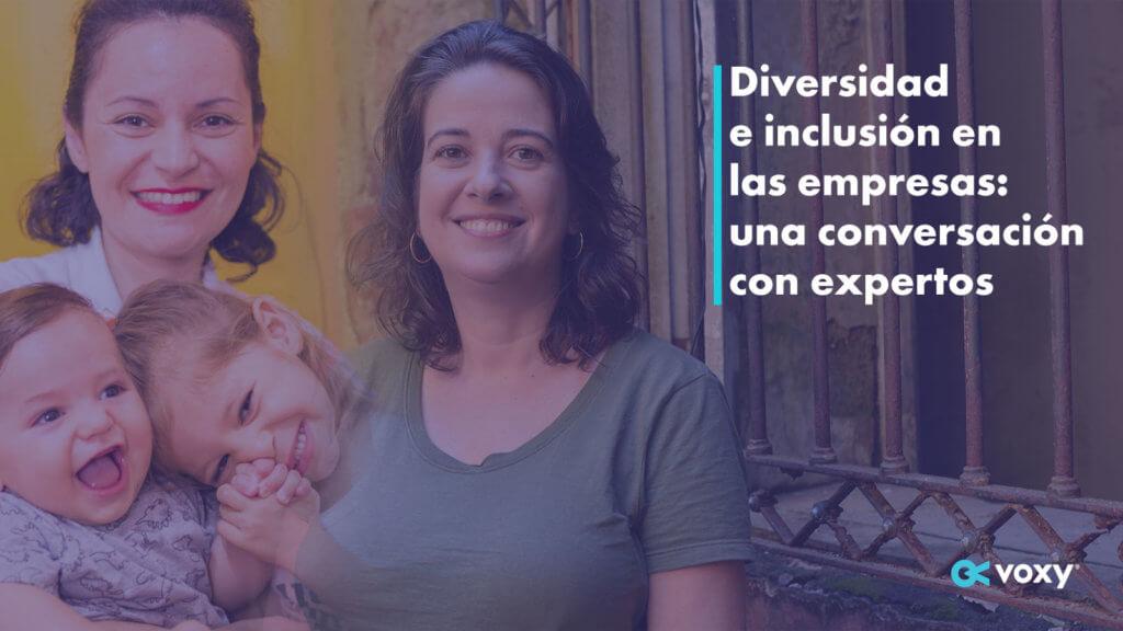 Diversidad e inclusión en las empresas: una conversación con expertos