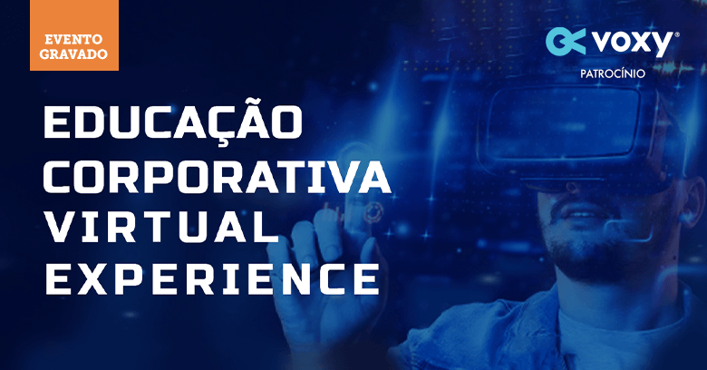 Evento online: Educação Corporativa Virtual Experience